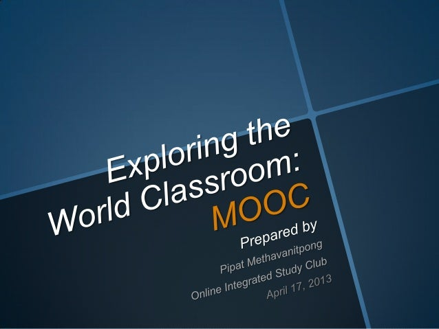 Exploring the World Classroom: MOOC