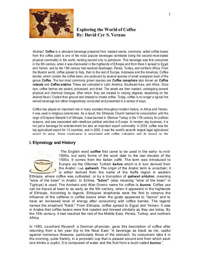 1                                    Exploring the World of Coffee                                    By: David Cyr S. Ver...