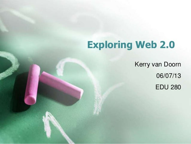 Exploring Web 2.0