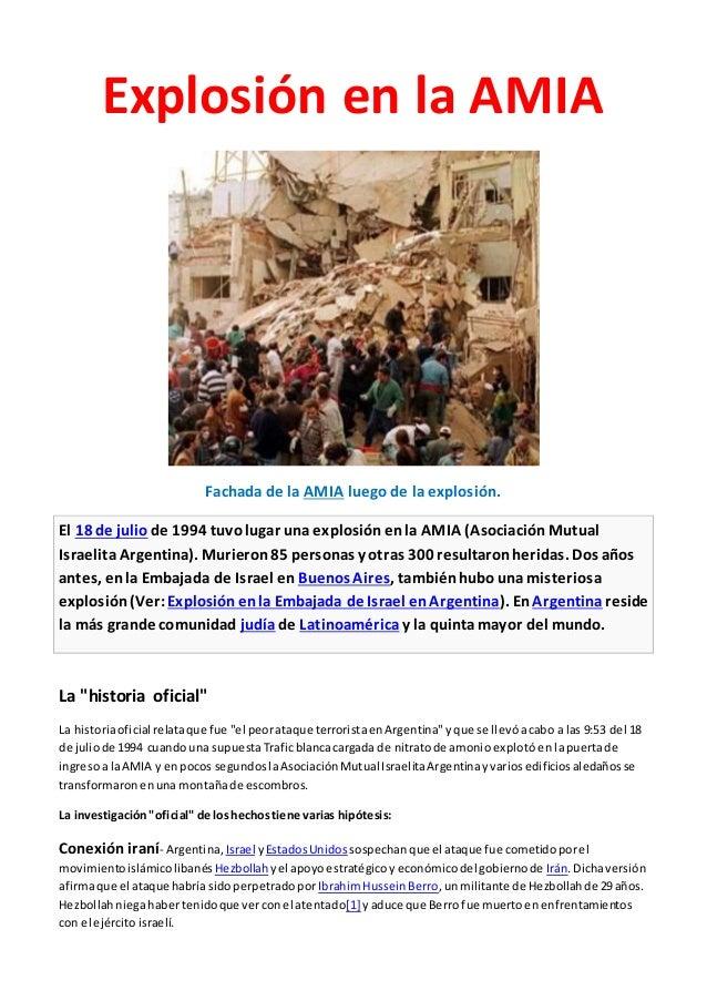 Explosión en la AMIA Fachada de la AMIA luego de la explosión. El 18 de julio de 1994 tuvolugar una explosiónenla AMIA (As...