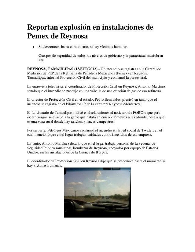 Reportan explosión en instalaciones dePemex de Reynosa       Se desconoce, hasta el momento, si hay víctimas humanas      ...