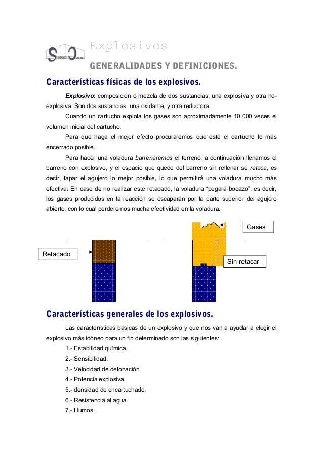 Explosivos  GENERALIDADES Y DEFINICIONES.  Características físicas de los explosivos.  Explosivo: composición o mezcla de ...