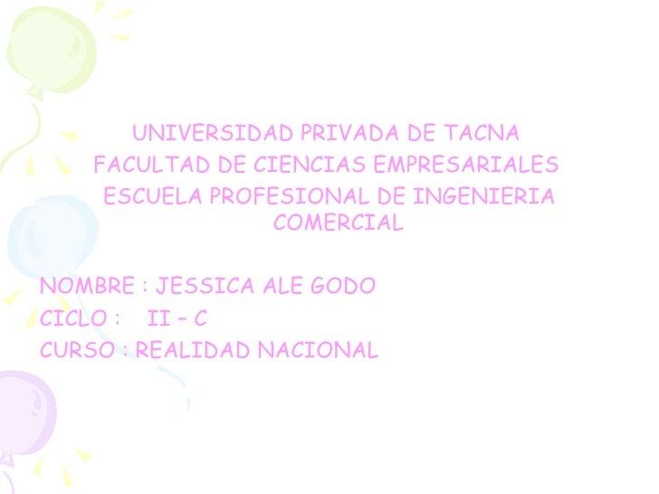 <ul><li>UNIVERSIDAD PRIVADA DE TACNA  </li></ul><ul><li>FACULTAD DE CIENCIAS EMPRESARIALES  </li></ul><ul><li>ESCUELA PROF...