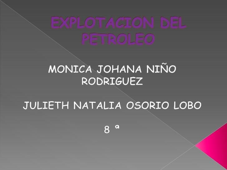    La explotación del petróleo en Casanare su    descubrimiento fue en el año 1986 de la    empresa petrolera BP y Ecopet...
