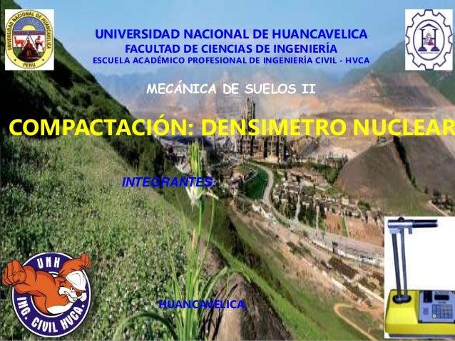 UNIVERSIDAD NACIONAL DE HUANCAVELICA FACULTAD DE CIENCIAS DE INGENIERÍA ESCUELA ACADÉMICO PROFESIONAL DE INGENIERÍA CIVIL ...