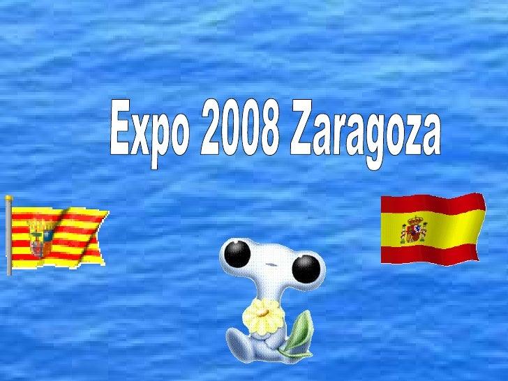 Expo 2008 Zaragoza  Premier