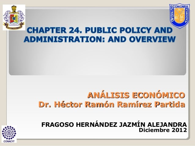 PUBLIC POLICY AND ADMINISTRATION: AND OVERVIEW