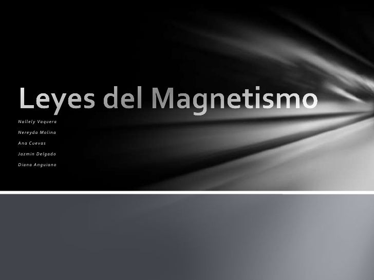 Expo. leyes del magnetismo.
