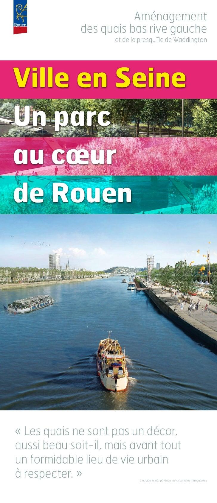 Ville en Seine - Aménagement des quais rive gauche