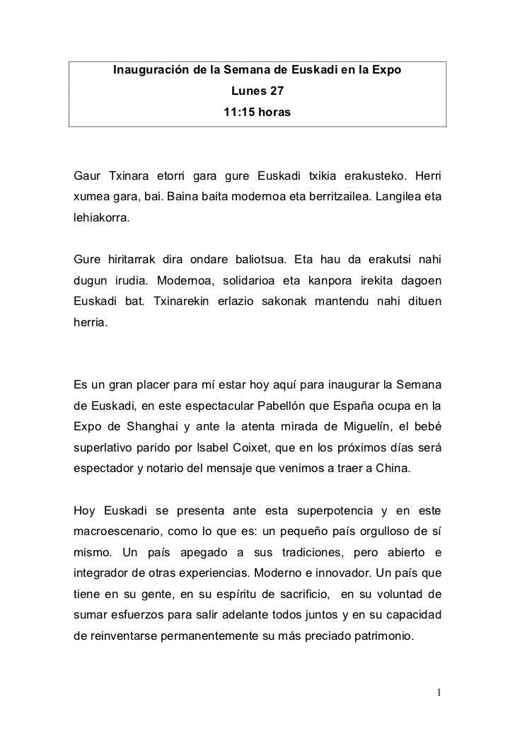 Inauguración de la Semana de Euskadi en la Expo                              Lunes 27                             11:15 ho...