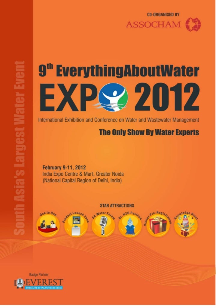 Event Profile                          EverythingAboutWater EXPO is South Asia's largest exhibition andGATEWAY TO          ...