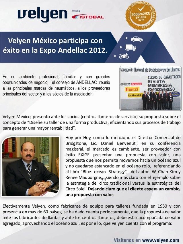 Velyen México participa conéxito en la Expo Andellac 2012.En un ambiente profesional, familiar y con grandesoportunidades ...