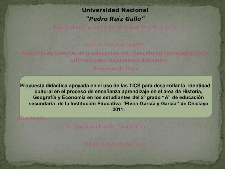 """Universidad Nacional                           """"Pedro Ruiz Gallo""""              Facultad de Ciencias Histórico Sociales y E..."""