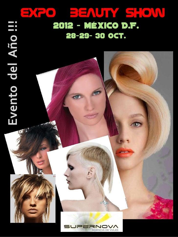Evento del Año !!!   Expo                     Beauty Show