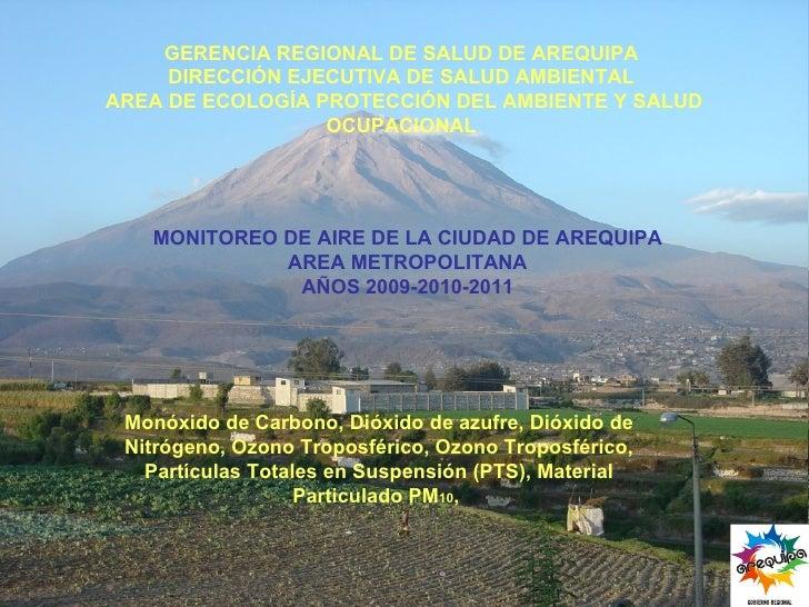 GERENCIA REGIONAL DE SALUD DE AREQUIPA DIRECCIÓN EJECUTIVA DE SALUD AMBIENTAL AREA DE ECOLOGÍA PROTECCIÓN DEL AMBIENTE Y S...