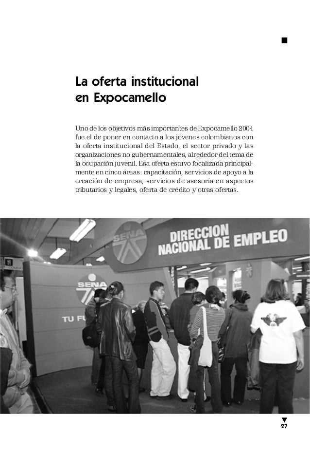 La oferta institucional en Expocamello Uno de los objetivos más importantes de Expocamello 2001 fue el de poner en contact...