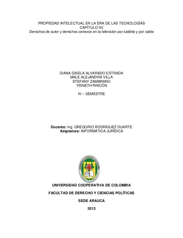 PROPIEDAD INTELECTUAL EN LA ERA DE LAS TECNOLOGÍASCAPÍTULO XVDerechos de autor y derechos conexos en la televisión por sat...
