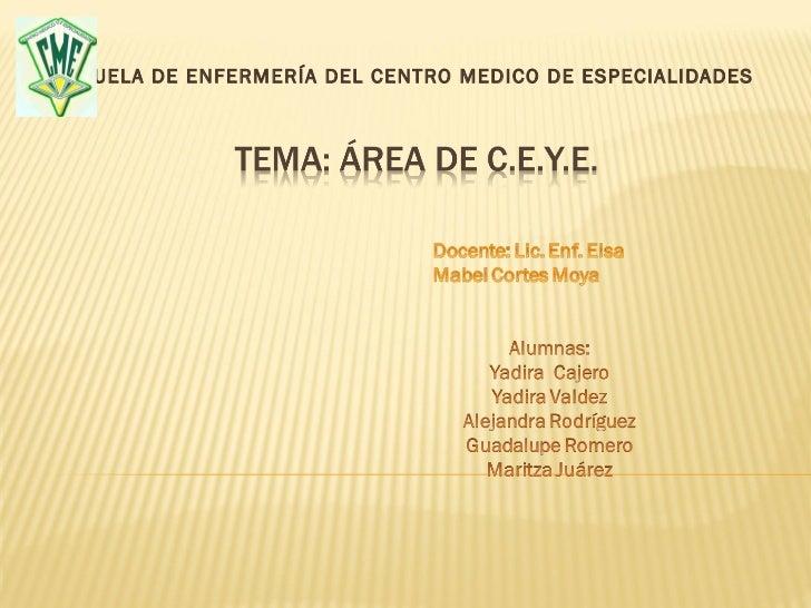 ESCUELA DE ENFERMERÍA DEL CENTRO MEDICO DE ESPECIALIDADES
