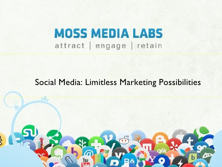 Social Media: Limitless Marketing Possibilities