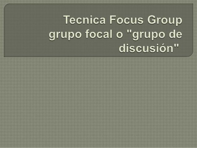 Antecedentes:   Las sesiones de grupo se derivaron de las terapias de grupo empleadas por los psiquiatras.  En 1950, ...