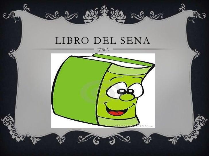 LIBRO DEL SENA