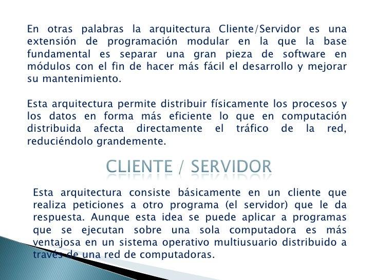 Arquitectura cliente servidor for En que consiste la arquitectura