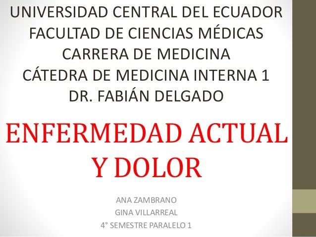 UNIVERSIDAD CENTRAL DEL ECUADOR  FACULTAD DE CIENCIAS MÉDICAS  CARRERA DE MEDICINA  CÁTEDRA DE MEDICINA INTERNA 1  DR. FAB...