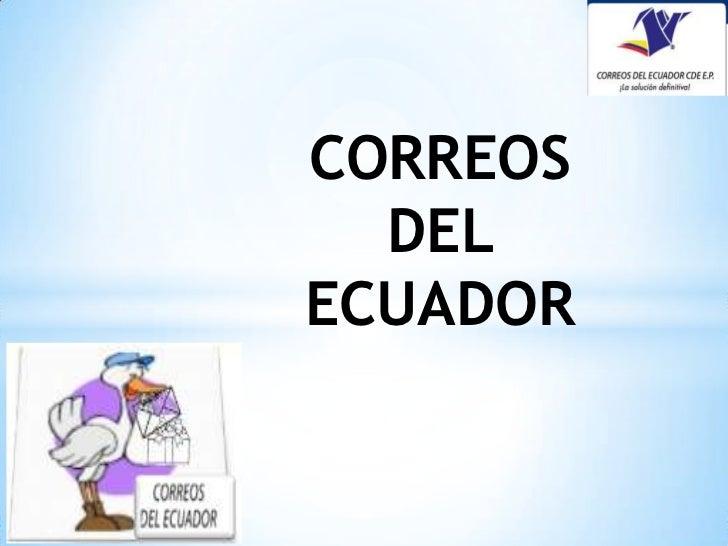 CORREOS DEL ECUADOR<br />