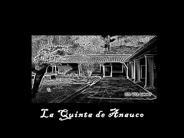 La Quinta de Anauco