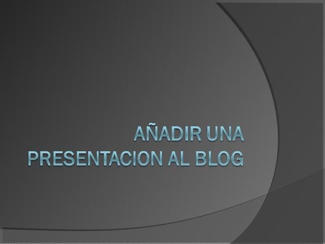 PRESENTACION PARA SUBIR LAS PRESENTACIONES DE POWER-POINT