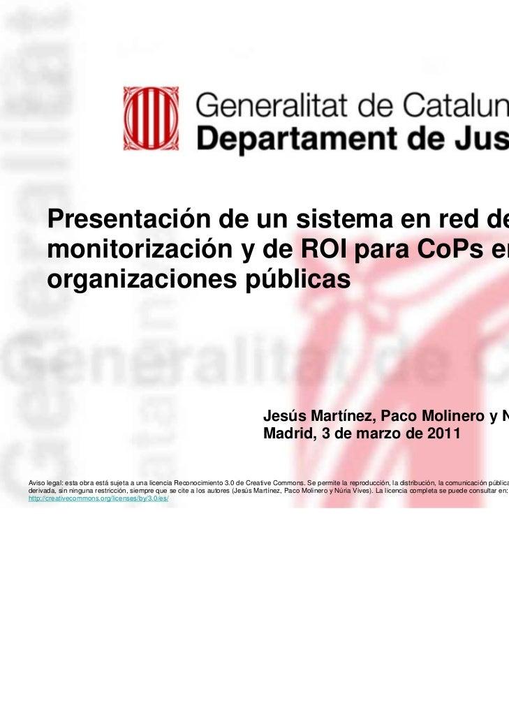Presentación de un sistema en red de monitorización y de ROI para CoP en las organizaciones públicas