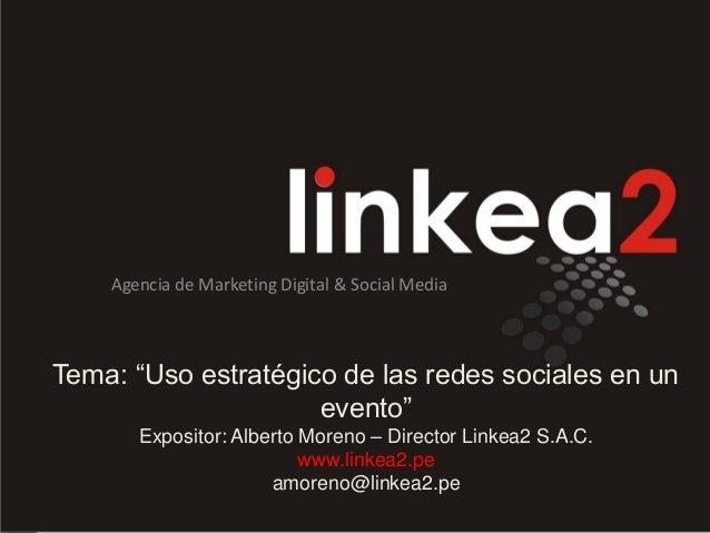 Uso estratégico de las redes sociales en un evento #ExpoEventos2013