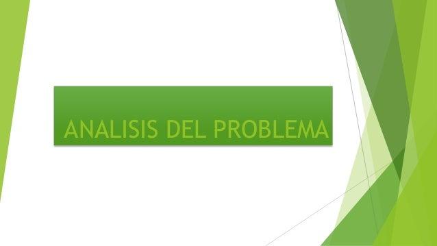 ANALISIS DEL PROBLEMA