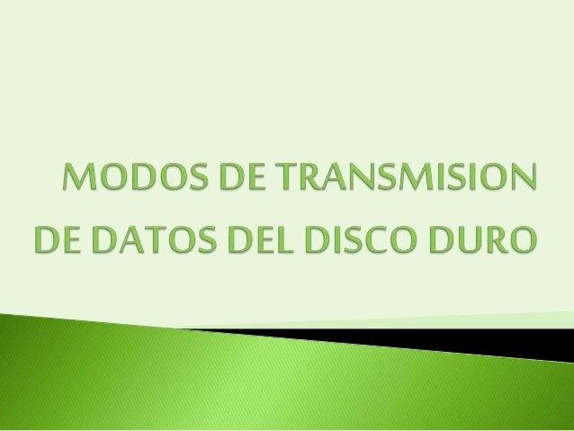 MODOS DE TRANSFIGURACION PIO DMA Programmed I/O Direct Memory Acces Utiliza como intermediario al Microprocesador para com...