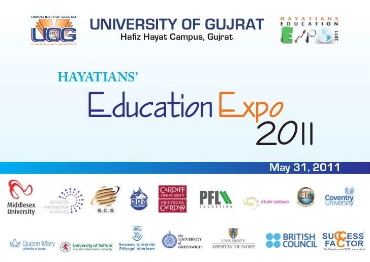 UNIVERSITY OF GUJRATA WORLD CLASS UNIVERSITY                              Hafiz Hayat Campus, Gujrat             HAYATIANS...