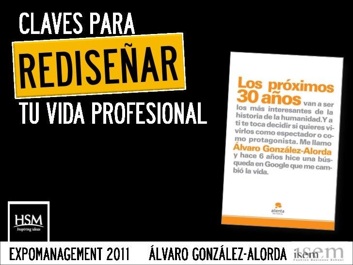 LOS PRÓXIMOS 30 AÑOS - Conferencia en ExpoManagement de Alvaro González-Alorda