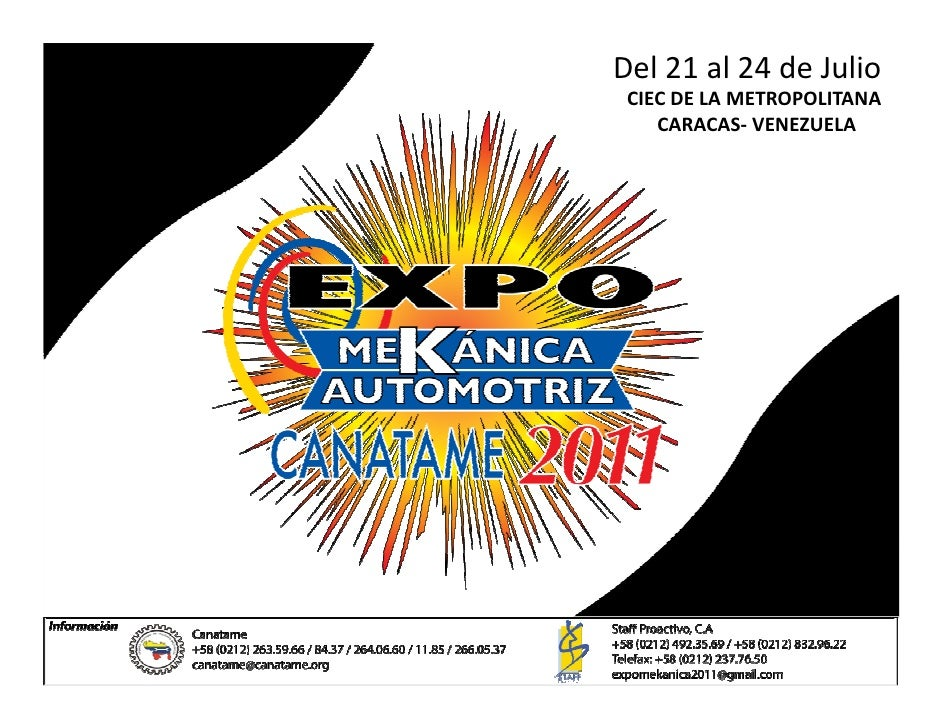 Del 21 al 24 de Julio CIEC DE LA METROPOLITANA    CARACAS- VENEZUELA