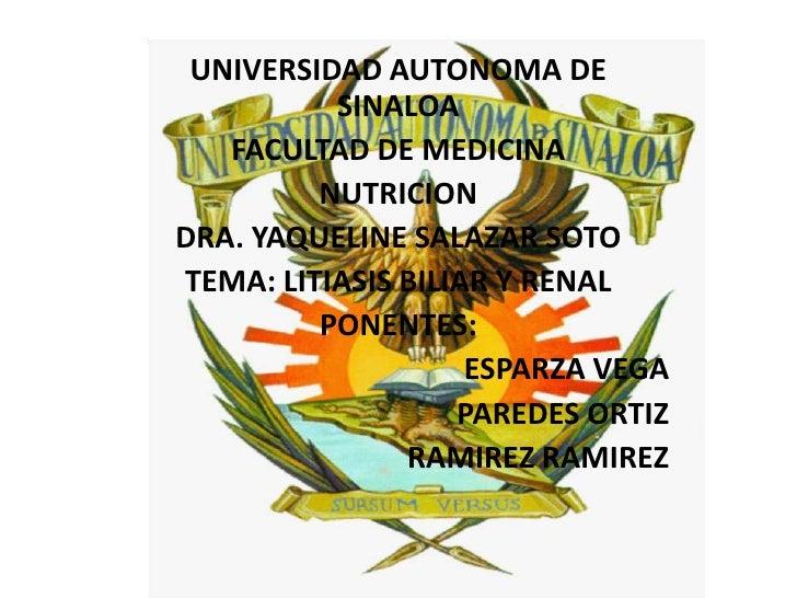 UNIVERSIDAD AUTONOMA DE SINALOA<br />FACULTAD DE MEDICINA<br />NUTRICION<br />DRA. YAQUELINE SALAZAR SOTO<br />TEMA: LITIA...