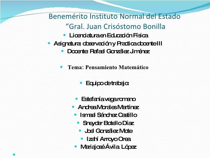 """Benemérito Instituto Normal del Estado  """"Gral. Juan Crisóstomo Bonilla <ul><li>Licenciatura en Educación Física </li></ul>..."""