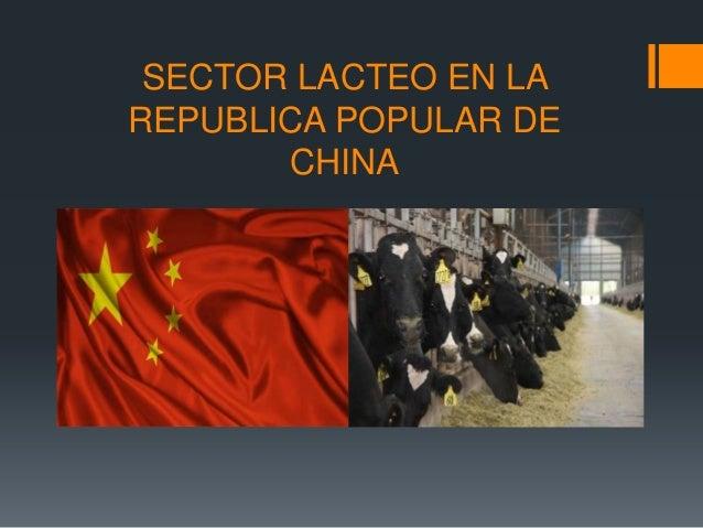 SECTOR LACTEO EN LA REPUBLICA POPULAR DE CHINA