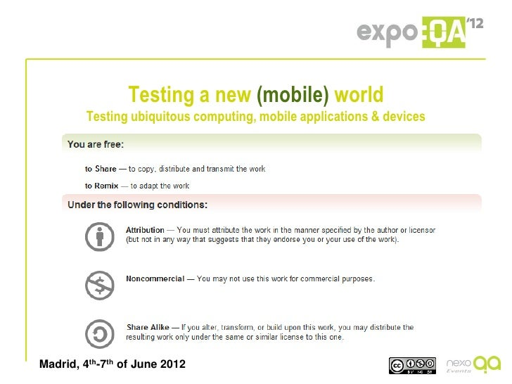 Testing a new (mobile) world        Testing ubiquitous computing, mobile applications & devicesMadrid, 4th-7th of June 2012