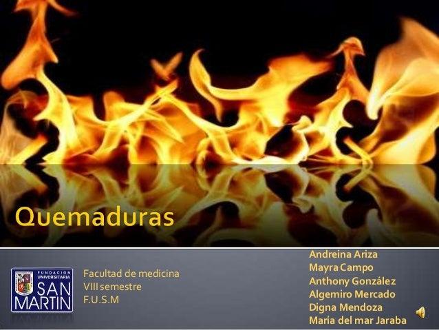 Andreina Ariza                       Mayra CampoFacultad de medicina                       Anthony GonzálezVIII semestre  ...
