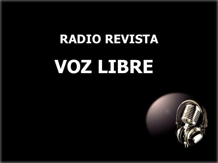 RADIO REVISTAVOZ LIBRE