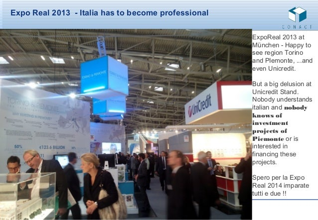 Expo Real 2013 - Italia has to become professional ExpoReal 2013 at München - Happy to see region Torino and PIemonte, ......