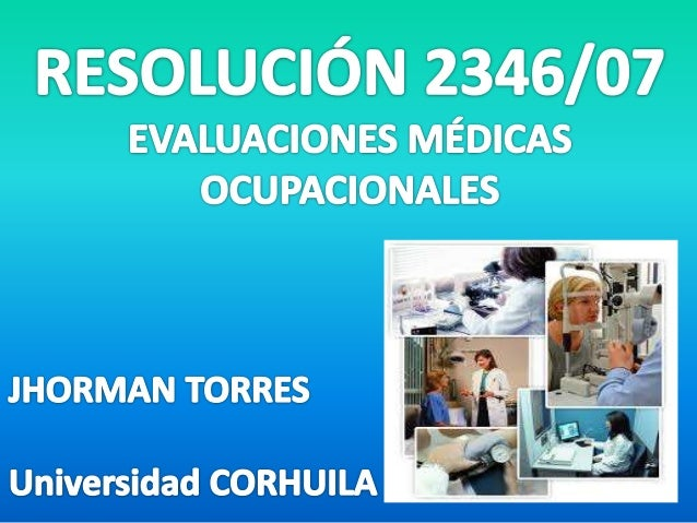 Las evaluaciones médicas ocupacionales que deben realizar los empleadores en forma obligatoria son como mínimo, las siguie...