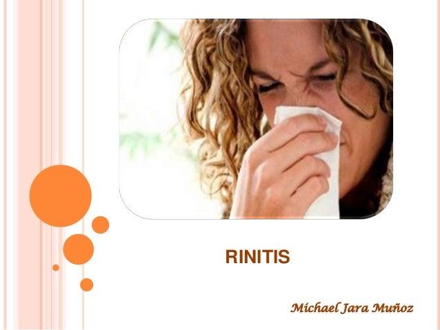 RINITIS Michael Jara Muñoz