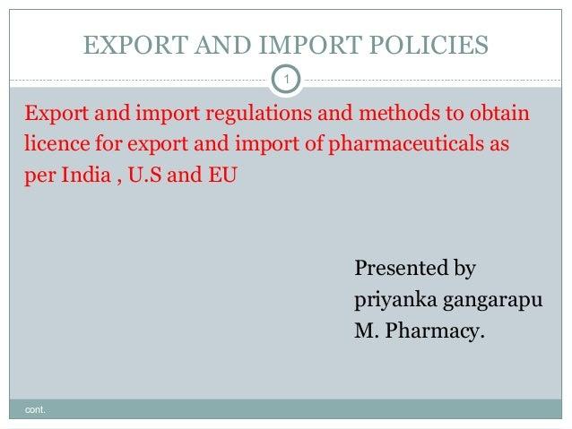 Export and import policies as per india , u.s., eu, japan