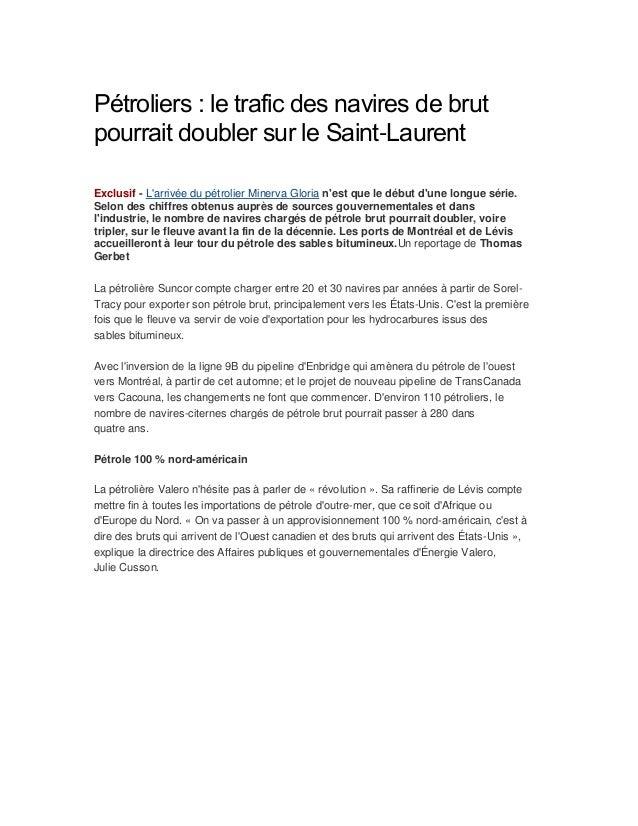 Pétroliers : le trafic des navires de brut pourrait doubler sur le Saint-Laurent Exclusif - L'arrivée du pétrolier Minerva...