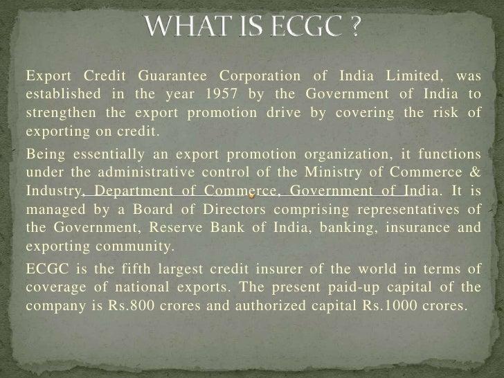 Export credit gurantee corporation of india ltd.
