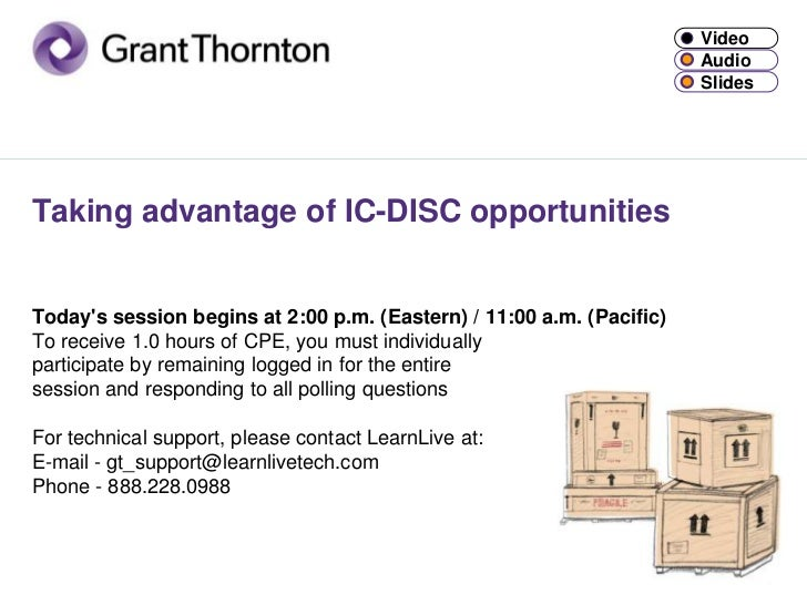 Taking advantage of IC-DISC opportunitiesToday's session begins at 2:00 p.m. (Eastern) / 11:00 a.m. (Pacific)To receive 1....